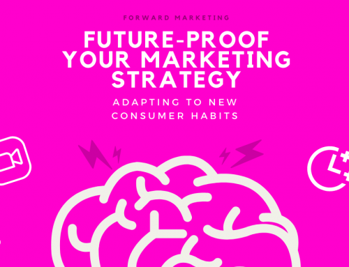 Future-Proof Your Marketing Strategy