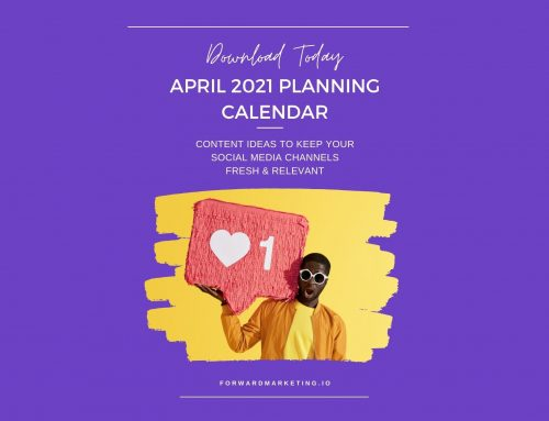April 2021 Content Marketing and Social Media Planner